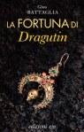 La fortuna di Dragutin, edizioni E/O